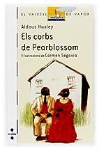Els corbs de Pearblossom by Aldous; Font i…