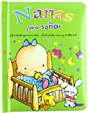 Lopez, Jesus: Nanas para sonar / Nanas to Dream (Spanish Edition)