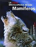 MacDonald, David: La Gran Enciclopedia de Los Mamiferos (Spanish Edition)