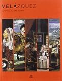 Equipo Editorial: Velazquez: El Pintor De La Luz (Spanish Edition)