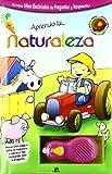 Equipo Editorial: Aprendo la naturaleza/ I Learn About Nature (Raton Magico/ Magic Mouse) (Spanish Edition)
