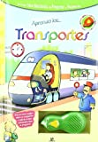 Equipo Editorial: Aprendo los transportes/ I Learn About Transportation (Raton Magico/ Magic Mouse) (Spanish Edition)
