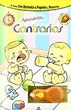 Equipo Editorial: Aprendo los contrarios/ I Learn Opposites (Raton Magico/ Magic Mouse) (Spanish Edition)