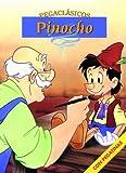 Equipo Editorial: Pinocho / Pinocchio (Pegaclasicos) (Spanish Edition)