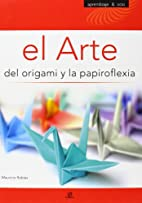 El arte del origami y la papiroflexia/ The…