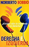 Bobbio, Norberto: Derecha E Izquierda - Bolsillo (Spanish Edition)