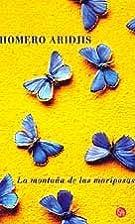 La montaña de las mariposas (Spanish…