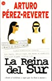 P&eacute;rez-Reverte, Arturo: La Reina Del Sur