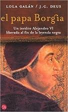 El papa Borgia by J.C. Deus