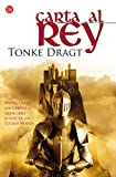 Dragt, Tonke: Carta Al Rey (Spanish Edition)