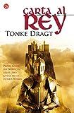 Dragt, Tonke: Carta Al Rey (Spanish Edition)