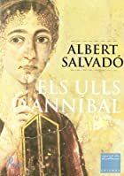 Els ulls d&#039;Ann&iacute;bal by Albert&hellip;