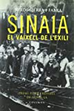 Sierra I Fabra, Jordi: Sinaia: El Vaixell De L&#39;exili