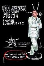 Com Anava Dient (Inclou Dvd)