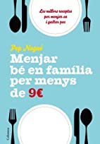 Menjar bé en família per menys…