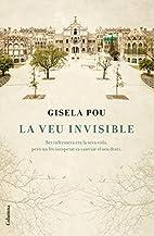 La veu invisible by Gisela Pou