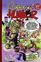 Super Humor Mortadelo Nº 36 (Mortadelo y…
