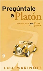 Preguntale a Platon (Spanish Edition) by…