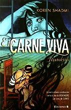 En carne viva. Historias by Koren Shadmi