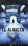 Bentley Little: Almacen, El (Spanish Edition)
