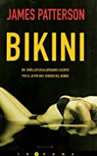 Bikini (Spanish Edition) by James Patterson