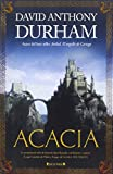David Anthony Durham: Acacia (Spanish Edition)