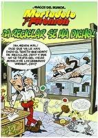 Mortadelo Y Filemon Vol 144: !!A Reciclar SE…