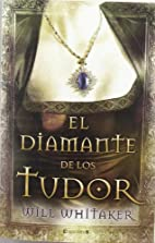 El diamante de los Tudor (Spanish Edition)…