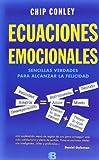 Chip Conley: Ecuaciones emocionales (Spanish Edition) (No Ficcion)