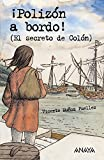 Munoz Puelles, Vicente: Polizon a Bordo! / Stowaway on Board! (Libros Para Jovenes) (Spanish Edition)