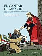 El cantar de mio cid/ The Song of Mio Cid…