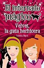 VELVET, LA GATA HECHICERA by Tabitha Black