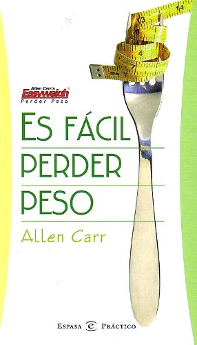 es-facil-perder-peso-its-easy-to-lose-weight-spanish-edition