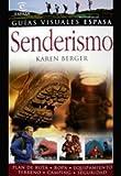 KAREN BERGER: SENDERISMO Y TREKKING