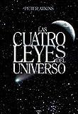 Atkins, Peter W.: Las cuatro leyes del universo (Fuera De Coleccion) (Spanish Edition)
