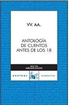 Antología de cuentos. Antes de los 18 by…