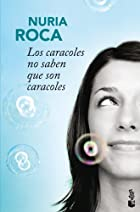 CARACOLES NO SABEN QUE SON CARACOLES,LOS by&hellip;