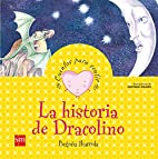 La historia de Dracolino by Begoña Ibarrola