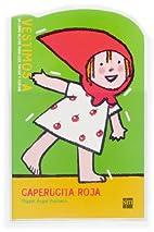 Caperucita Roja/little Red Riding Hood…