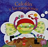 Peris, Carme: Celofan y las estaciones / Celofan and the Seasons (Spanish Edition)