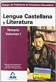 Viguera, Manuel Ariza: Cuerpo de Profesores de Enseñanza Secundaria. Lengua Castellana y Literatura. Temario. Volumen I (Spanish Edition)