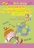 Fuertes, Gloria: Divi'rtete multiplicando en verso! / Have fun multiplying in verse (Spanish Edition)