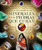 Atlas ilustrado de los minerales y las…