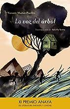 La voz del árbol by Vicente Muñoz Puelles