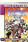 Choi, Brandon: Archivos Wildstorm: Stormwatch 1 Malos presagios / Wildstorm Archives: Stormwatch 1 Bad premonition (Spanish Edition)