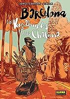 BARCELONA LOS VAGABUNDOS DE LA CHATARRA by…