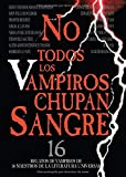 Polidori, John William: No Todos los Vampiros Chupan Sangre (Spanish Edition)