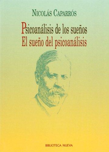 psicoanalisis-de-los-sueos-el-sueo-del-psicoanalisis-spanish-edition