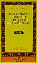 Don Quixote [Part 1 of 2] by Miguel de…