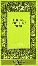 Libro del Caballero Zifar by Joaquín…
